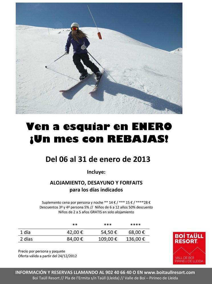 Precios especiales en alojamiento+desayuno+fofait durante el mes de Enero.