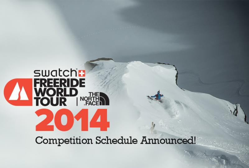 Los organizadores del evento del SWATCH FREERIDE WORLD TOUR BY NORTH FACE ®  han anunciado los detalles del calendario de la temporada 2013-14